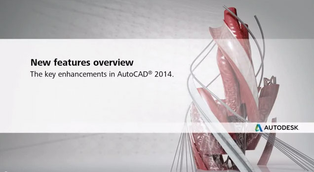 AutoCAD 2014 New features overview