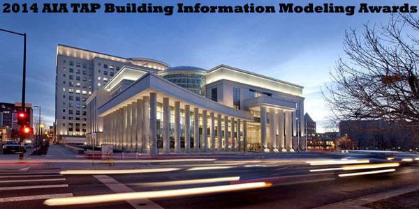 2014 AIA TAP Building Information Modeling Awards