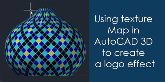 How to apply texture Map in AutoCAD to generate a perfect logo effect