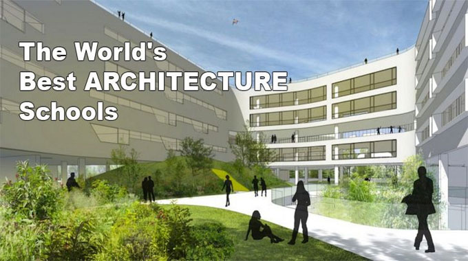 Best Architecture School Across The World In 2021