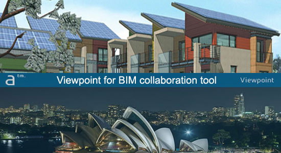 Viewpoint For Project Collaboration, an exclusive BIM collaboration tool
